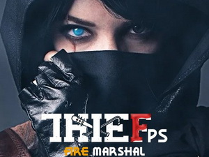 Thief Fps Fire Marshal
